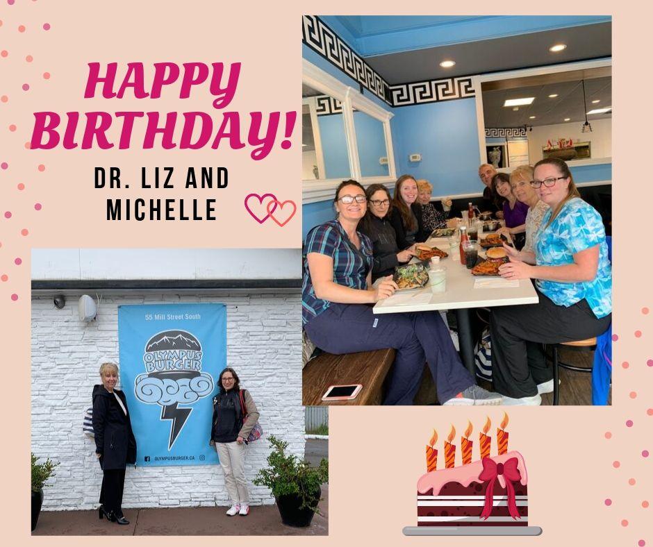 Dr. Liz & Michelle's birthday